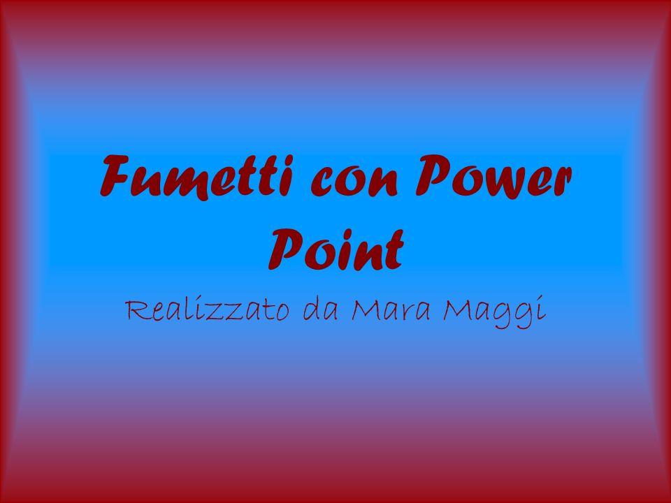 Fumetti con Power Point