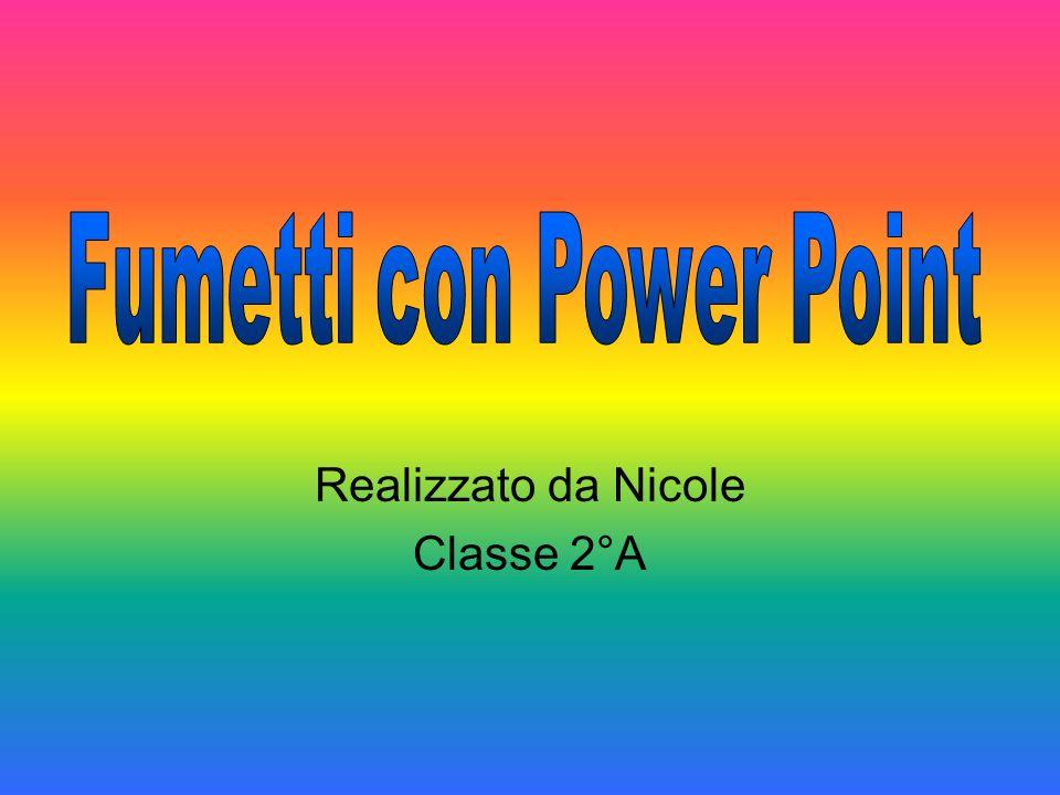 Realizzato da Nicole Classe 2°A