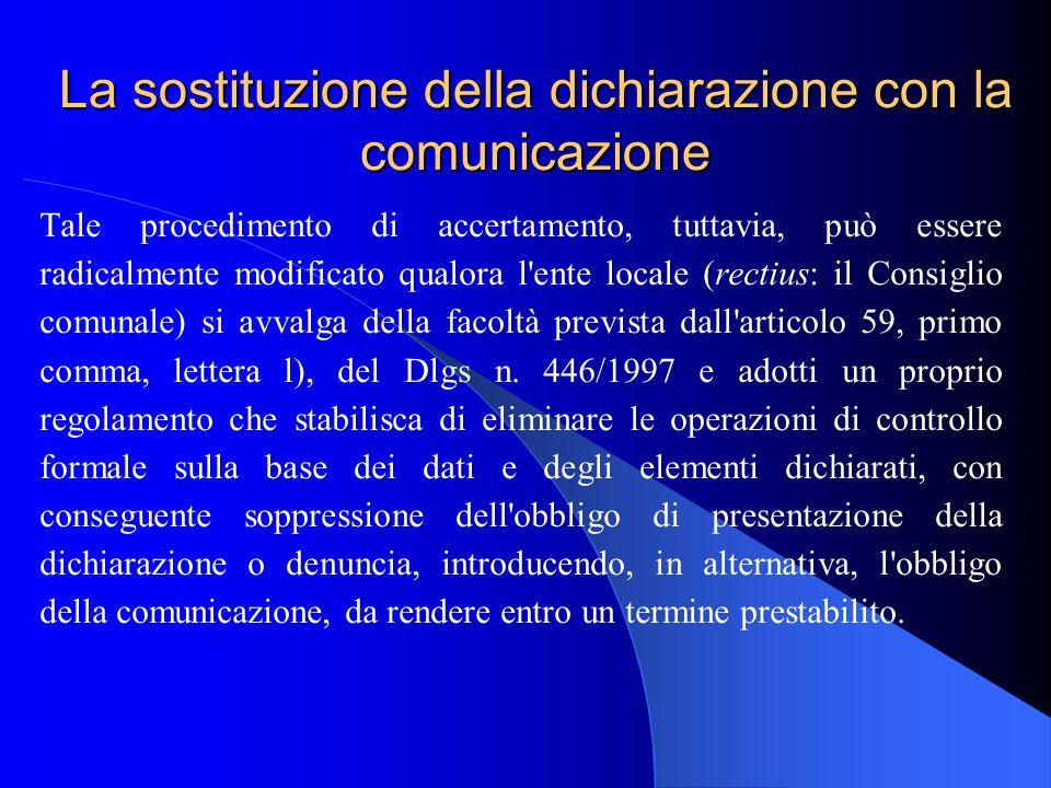 La sostituzione della dichiarazione con la comunicazione
