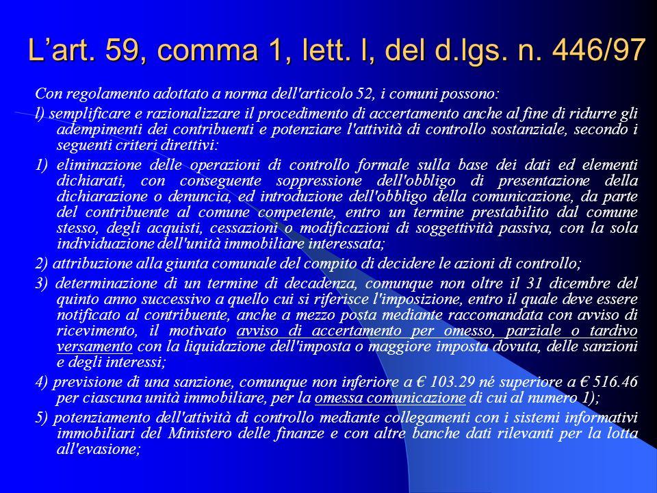 L'art. 59, comma 1, lett. l, del d.lgs. n. 446/97