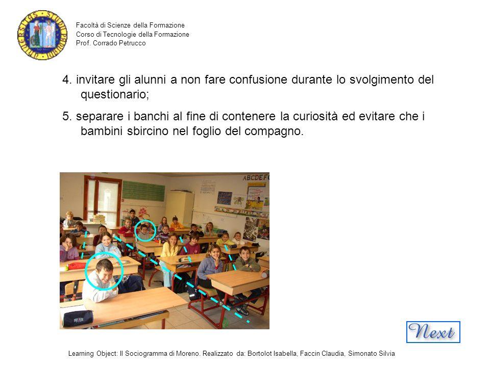4. invitare gli alunni a non fare confusione durante lo svolgimento del questionario;