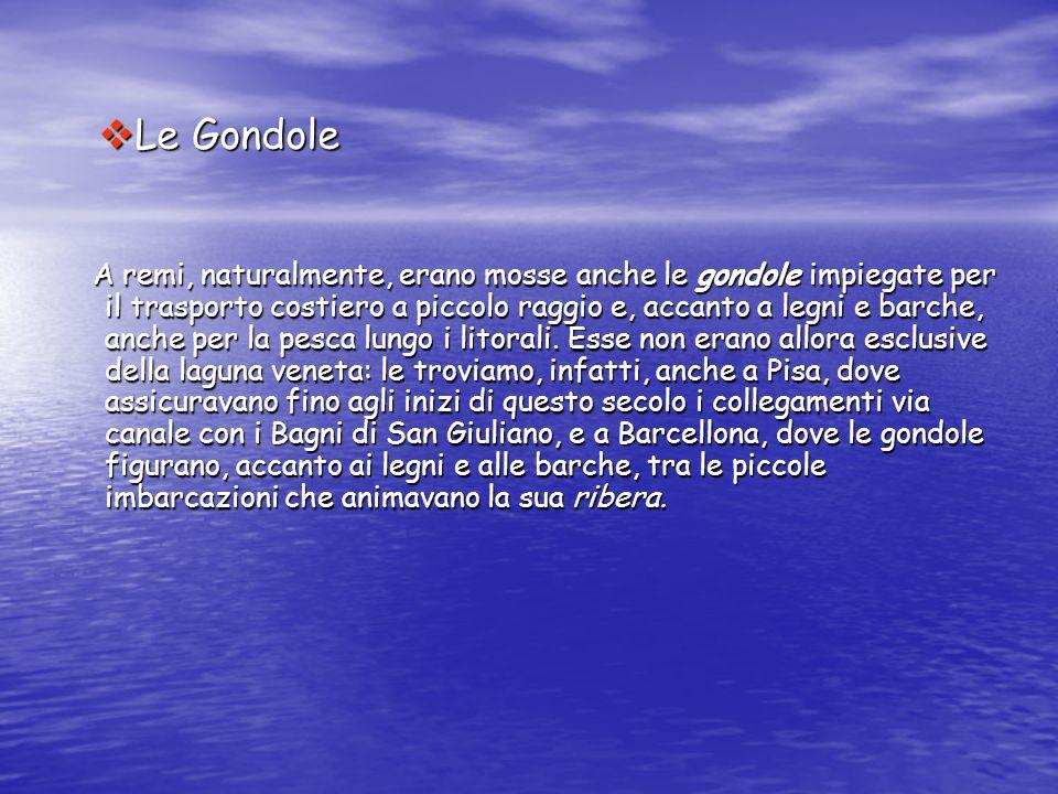 Le Gondole