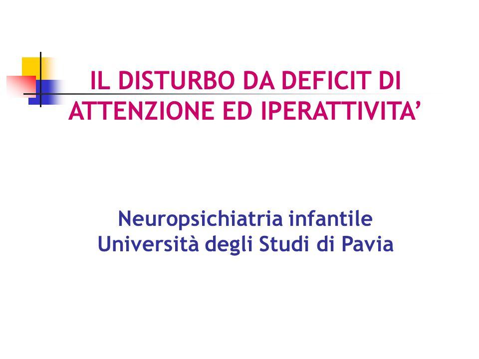 IL DISTURBO DA DEFICIT DI ATTENZIONE ED IPERATTIVITA'