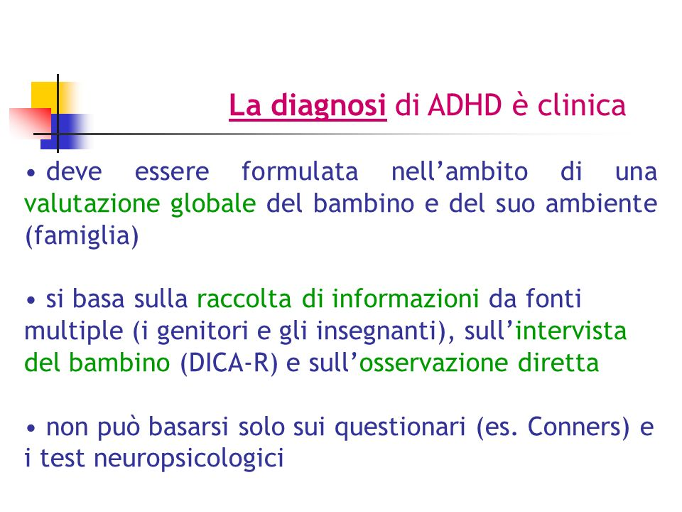 La diagnosi di ADHD è clinica