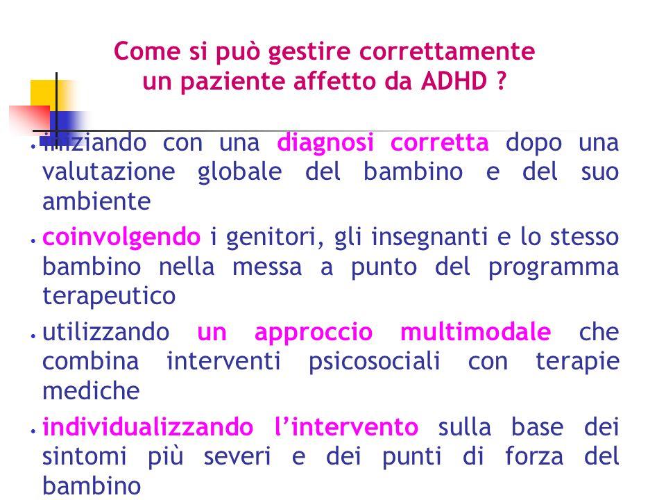 Come si può gestire correttamente un paziente affetto da ADHD