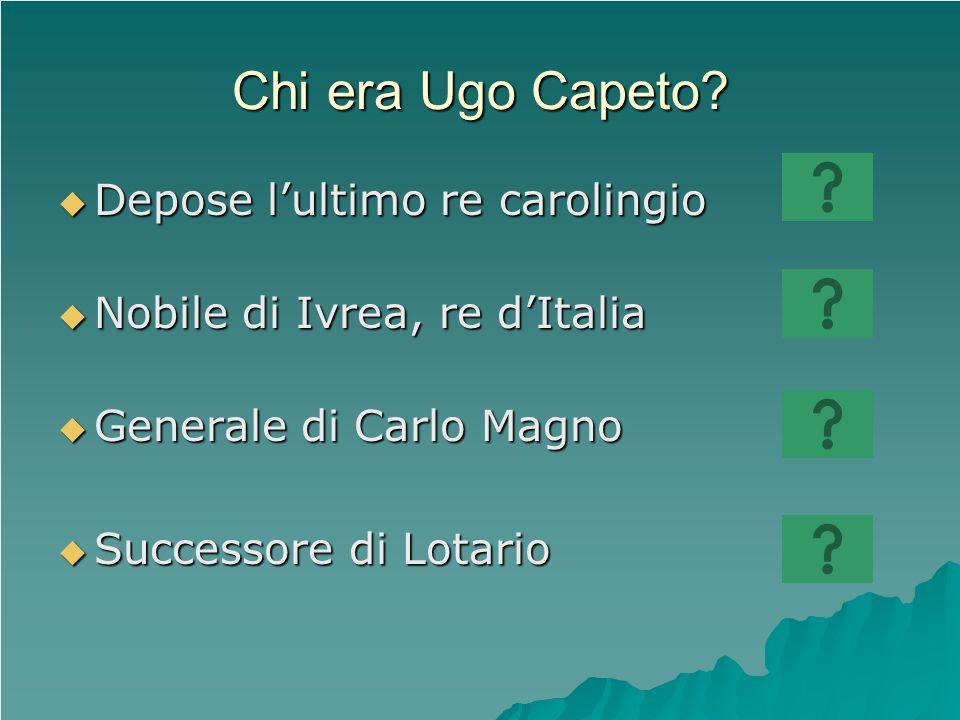 Chi era Ugo Capeto Depose l'ultimo re carolingio