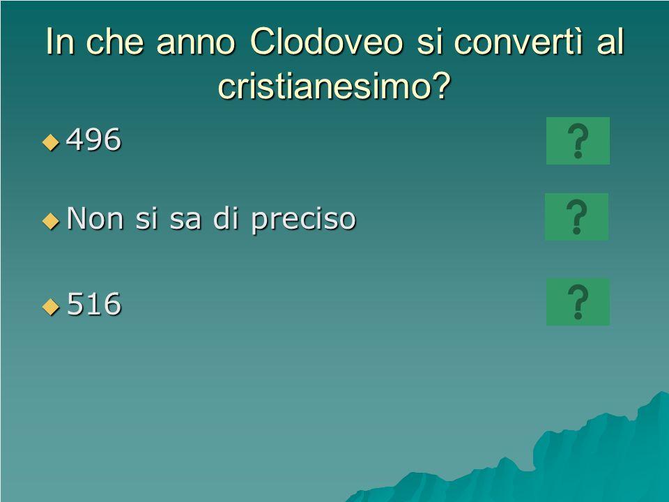 In che anno Clodoveo si convertì al cristianesimo