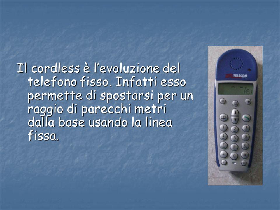 Il cordless è l'evoluzione del telefono fisso