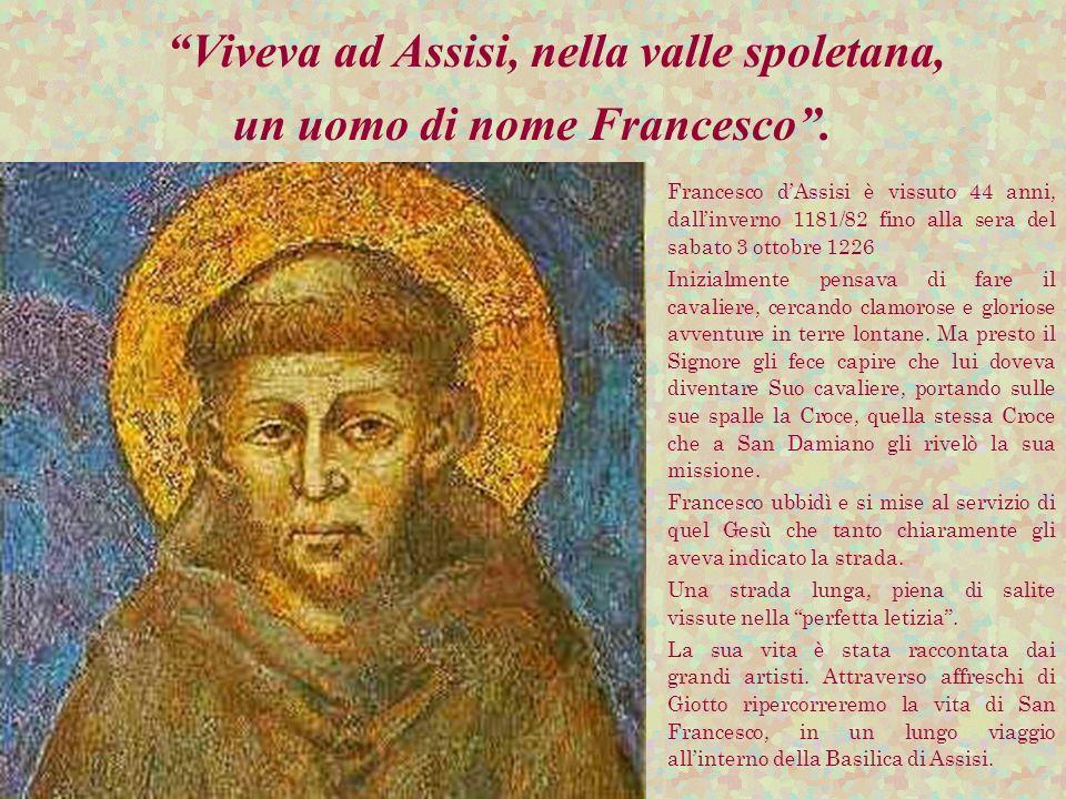 un uomo di nome Francesco .