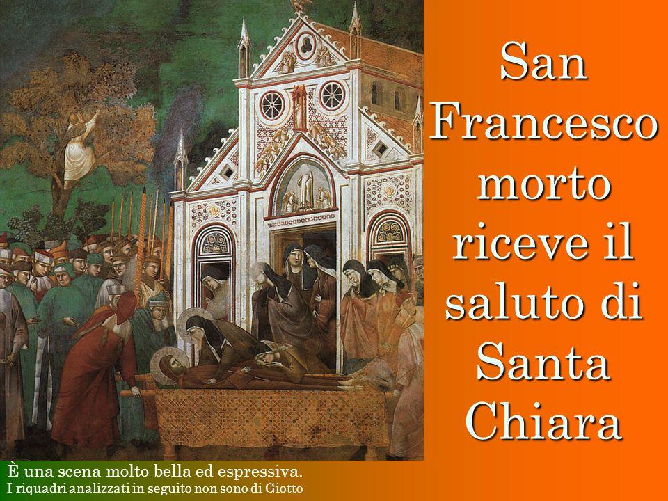 San Francesco morto riceve il saluto di Santa Chiara