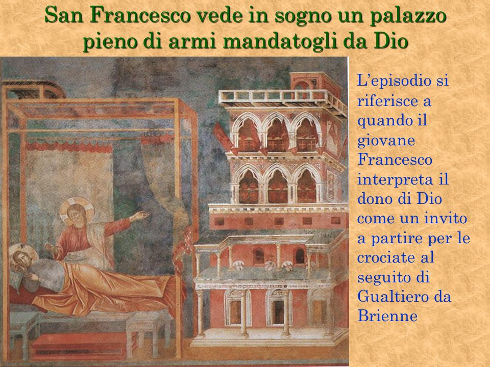 San Francesco vede in sogno un palazzo pieno di armi mandatogli da Dio