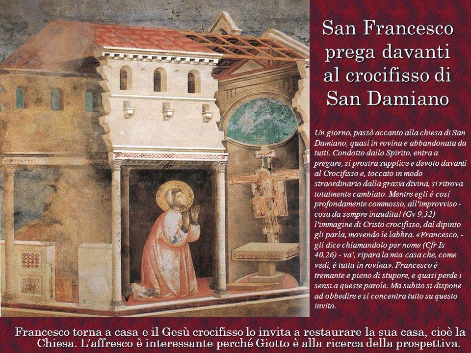 San Francesco prega davanti al crocifisso di San Damiano