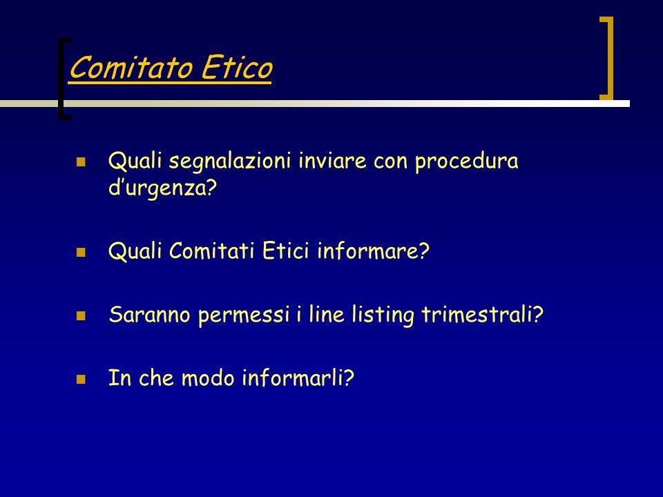 Comitato Etico Quali segnalazioni inviare con procedura d'urgenza
