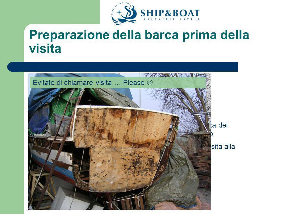Preparazione della barca prima della visita