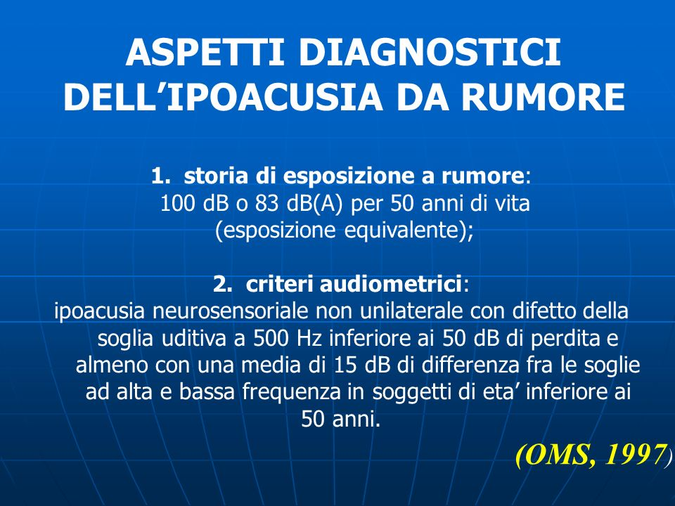 ASPETTI DIAGNOSTICI DELL'IPOACUSIA DA RUMORE