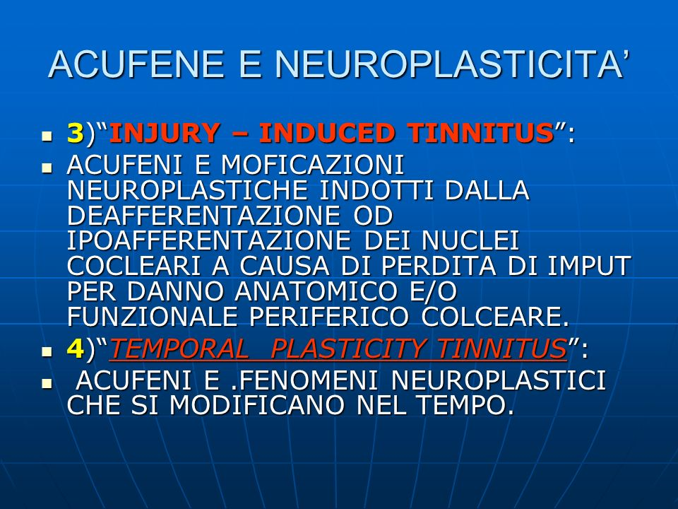 ACUFENE E NEUROPLASTICITA'