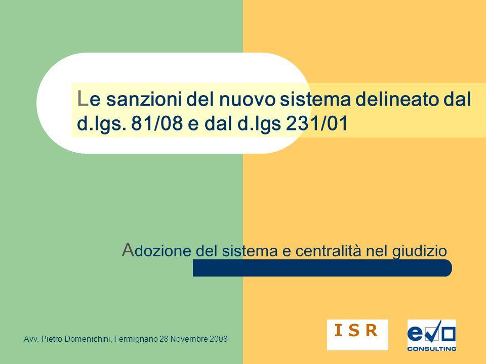 Le sanzioni del nuovo sistema delineato dal d. lgs. 81/08 e dal d