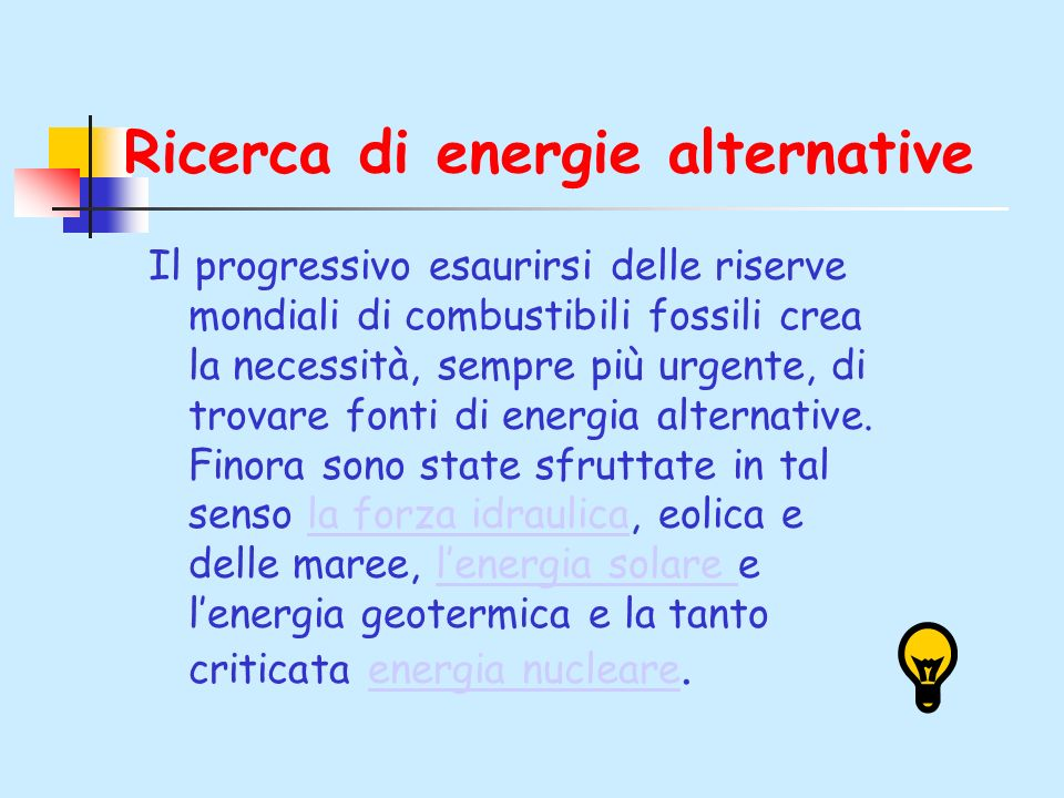 Ricerca di energie alternative