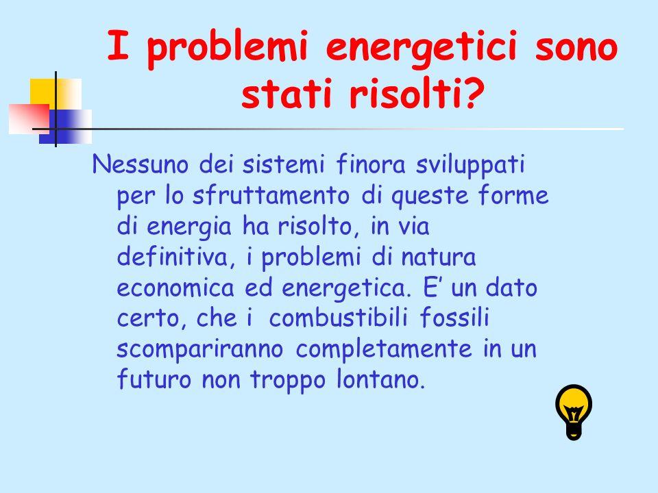 I problemi energetici sono stati risolti