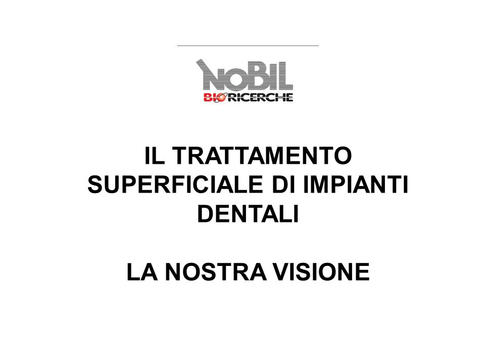 SUPERFICIALE DI IMPIANTI DENTALI