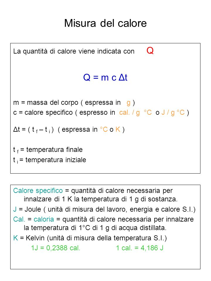 Misura del calore Q = m c Δt