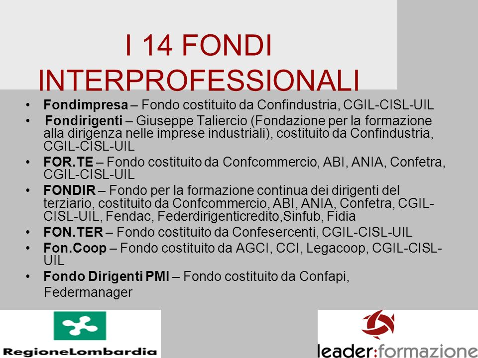 I 14 FONDI INTERPROFESSIONALI