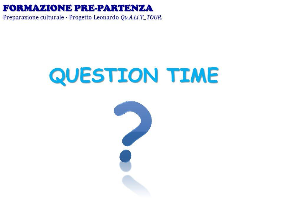 QUESTION TIME FORMAZIONE PRE-PARTENZA