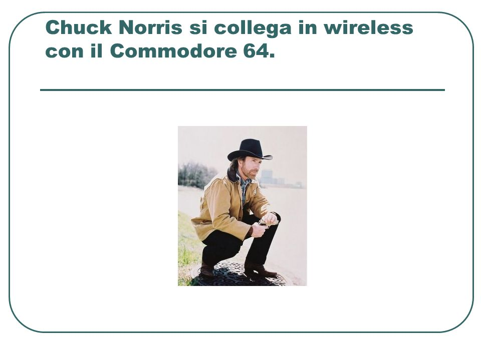 Chuck Norris si collega in wireless con il Commodore 64.