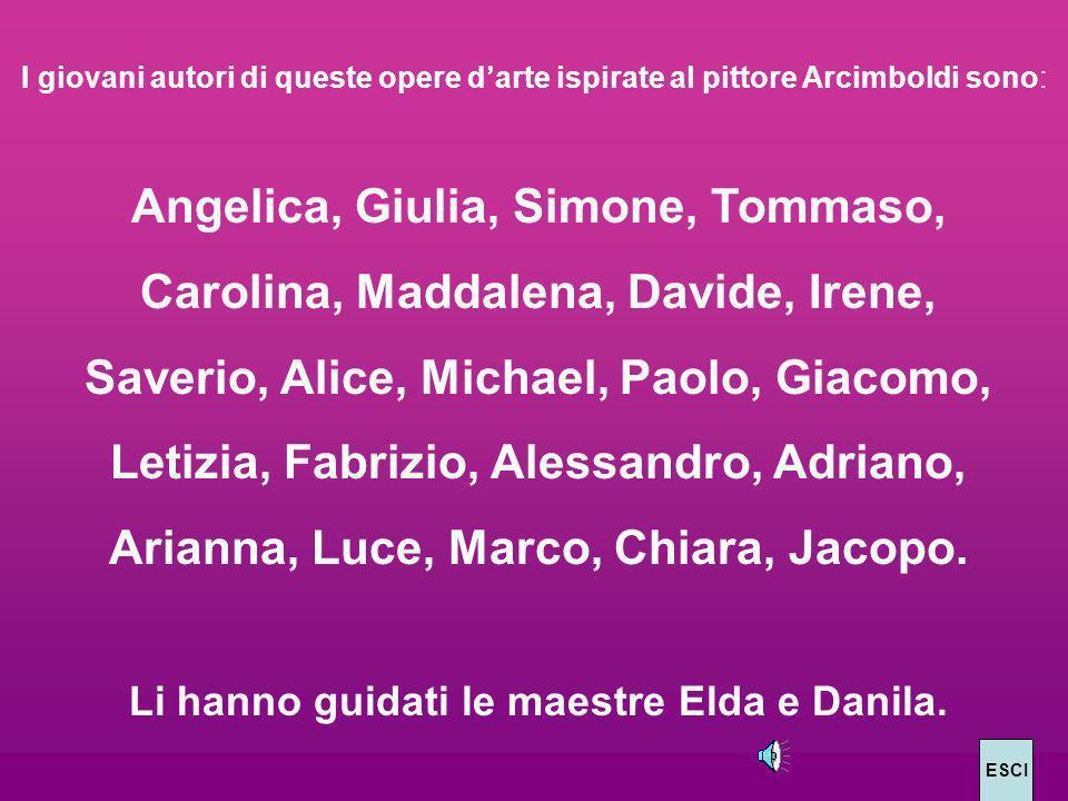 Angelica, Giulia, Simone, Tommaso, Carolina, Maddalena, Davide, Irene,