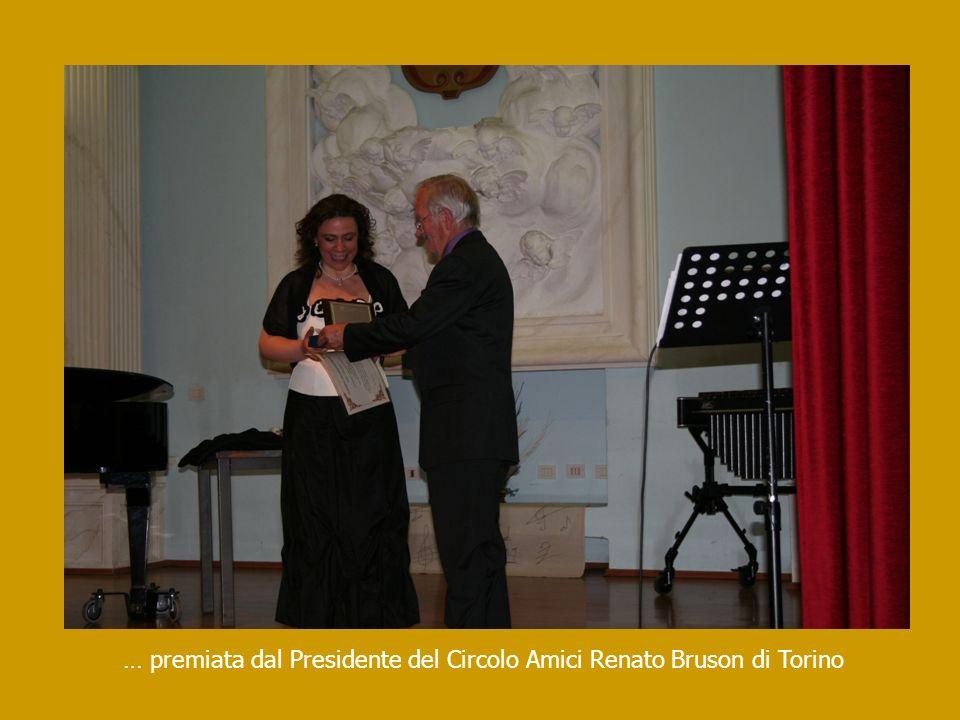 … premiata dal Presidente del Circolo Amici Renato Bruson di Torino