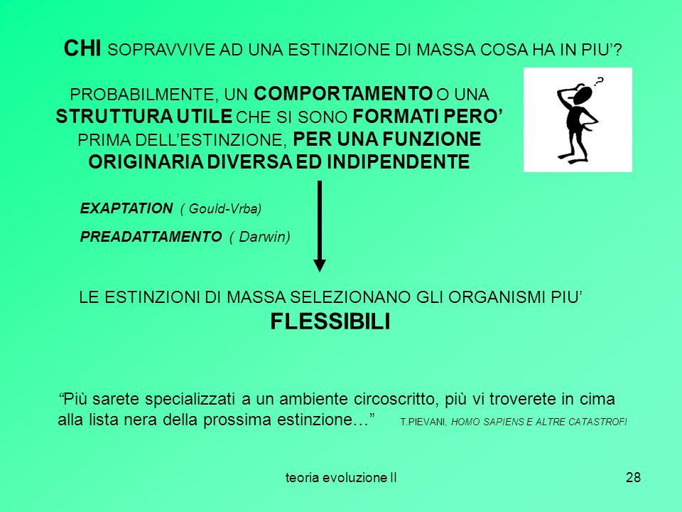 LE ESTINZIONI DI MASSA SELEZIONANO GLI ORGANISMI PIU' FLESSIBILI
