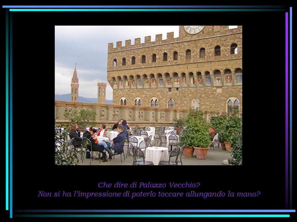 Che dire di Palazzo Vecchio