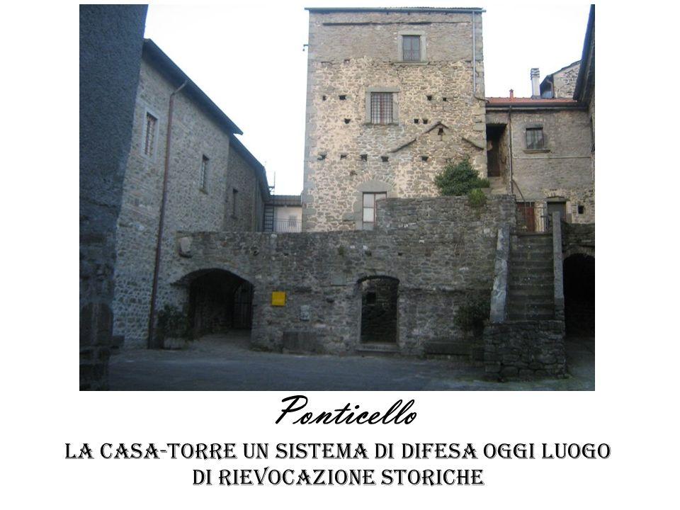 Ponticello la casa-torre un sistema di difesa oggi luogo di rievocazione storiche