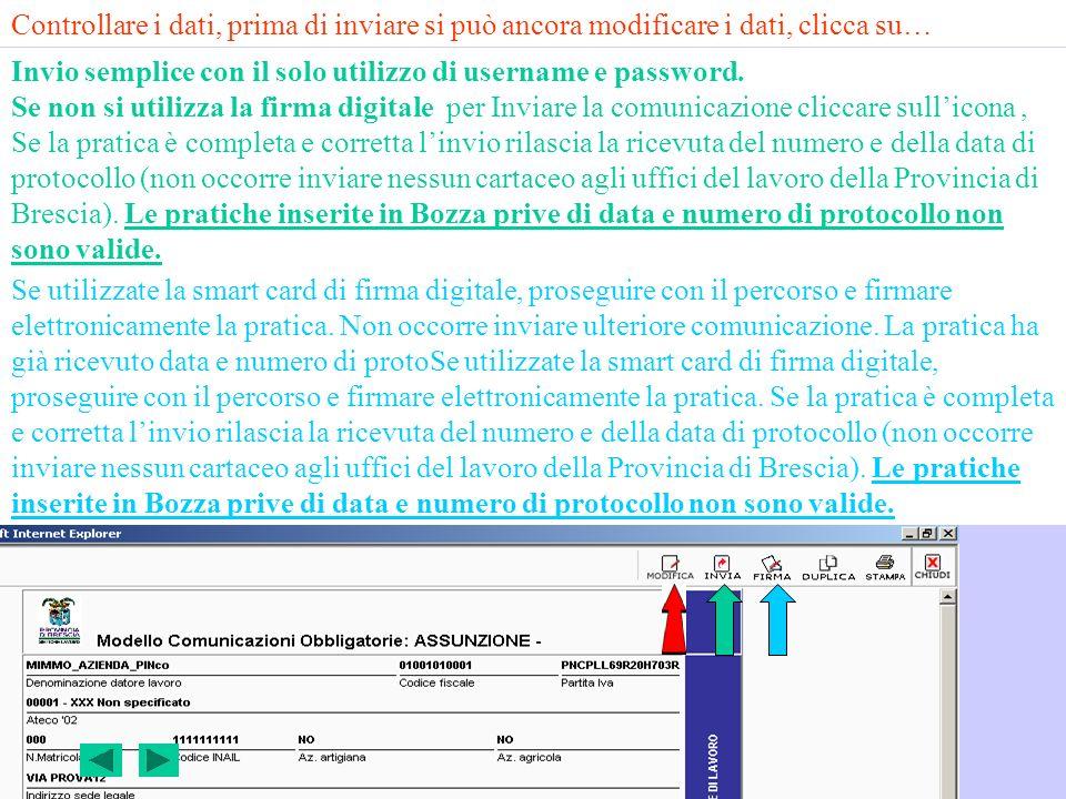 Controllare i dati, prima di inviare si può ancora modificare i dati, clicca su…