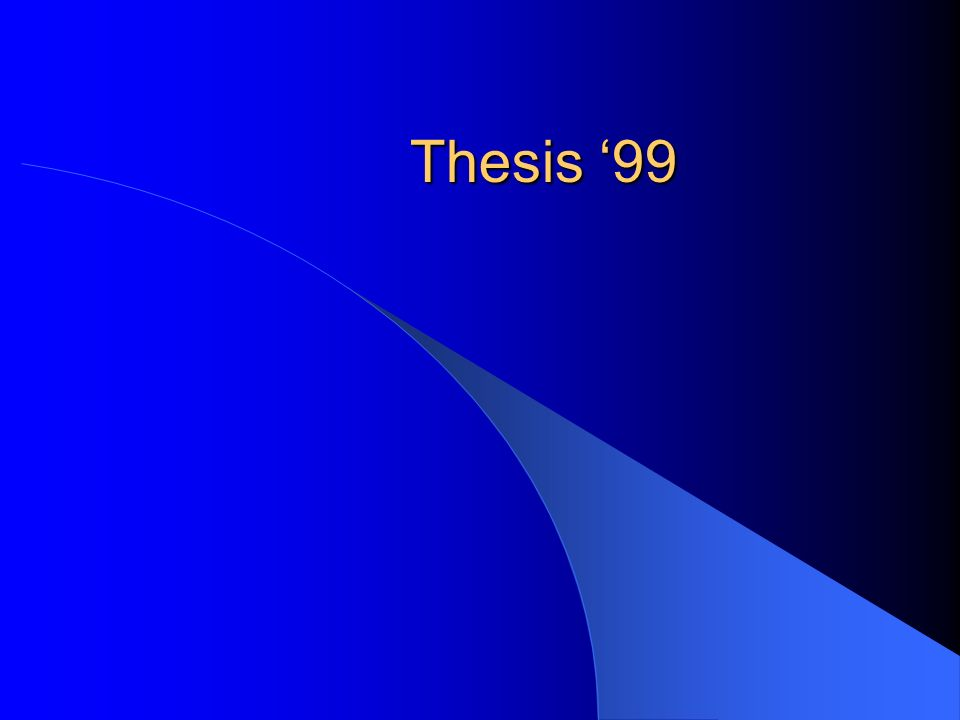 Thesis '99