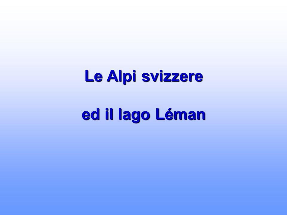 Le Alpi svizzere ed il lago Léman