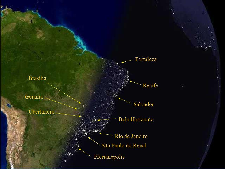 Fortaleza Brasilia. Recife. Goiania. Salvador. Uberlandia. Belo Horizonte. Rio de Janeiro. São Paulo do Brasil.