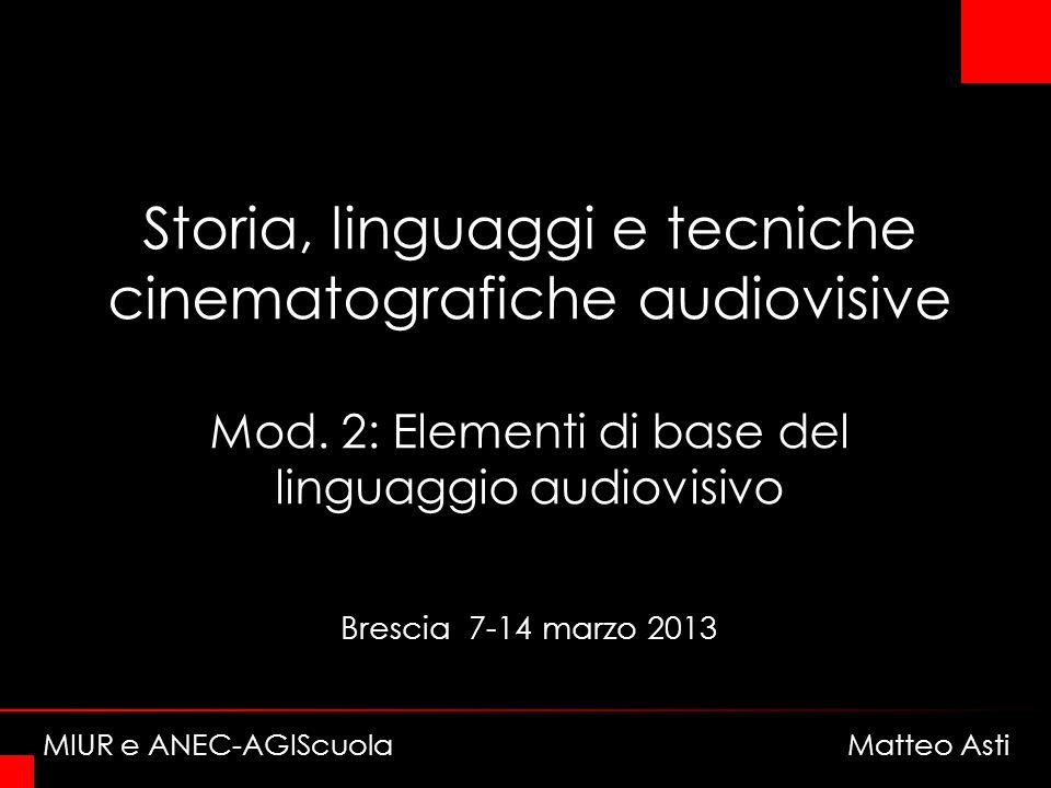 Storia, linguaggi e tecniche cinematografiche audiovisive