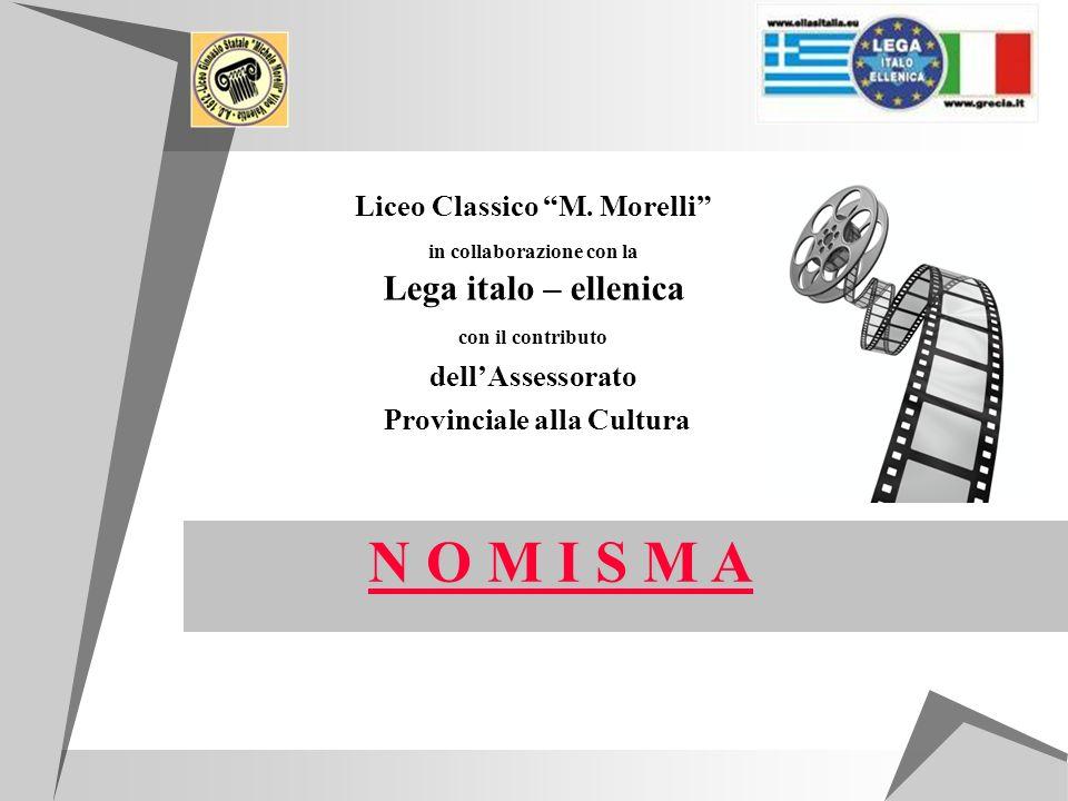 N O M I S M A Liceo Classico M. Morelli dell'Assessorato