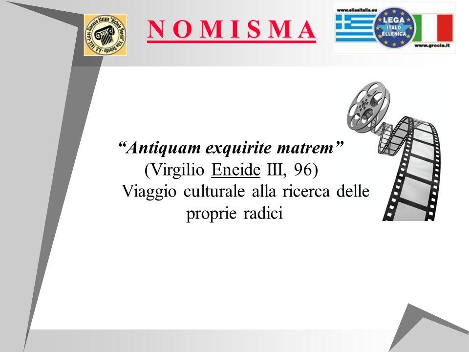N O M I S M A (Virgilio Eneide III, 96)