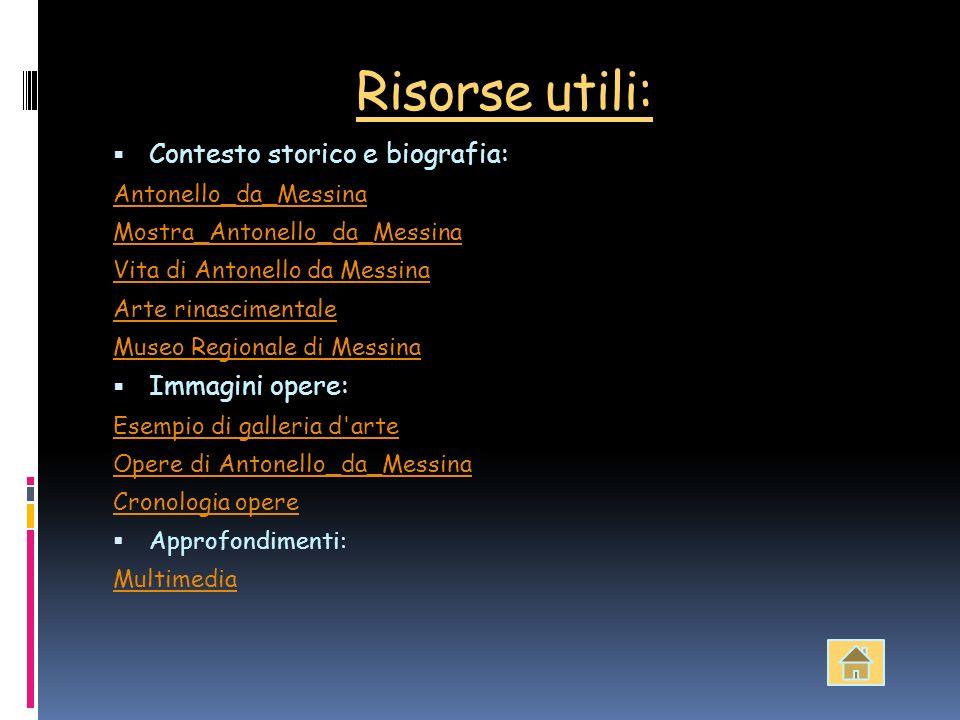 Risorse utili: Contesto storico e biografia: Immagini opere: