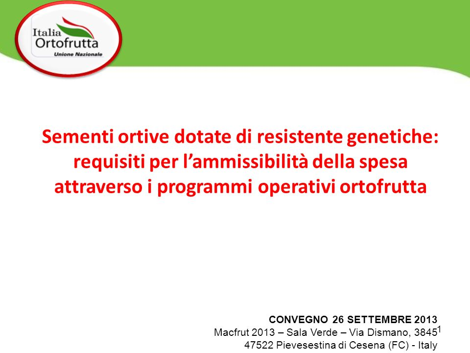 Sementi ortive dotate di resistente genetiche: requisiti per l'ammissibilità della spesa attraverso i programmi operativi ortofrutta