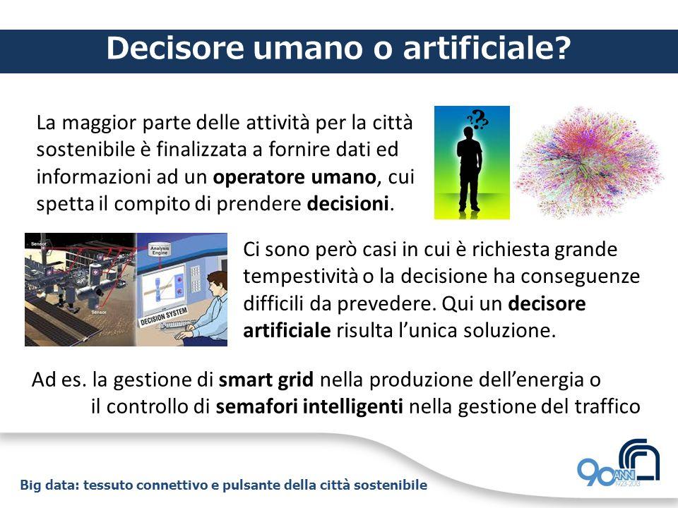 Decisore umano o artificiale