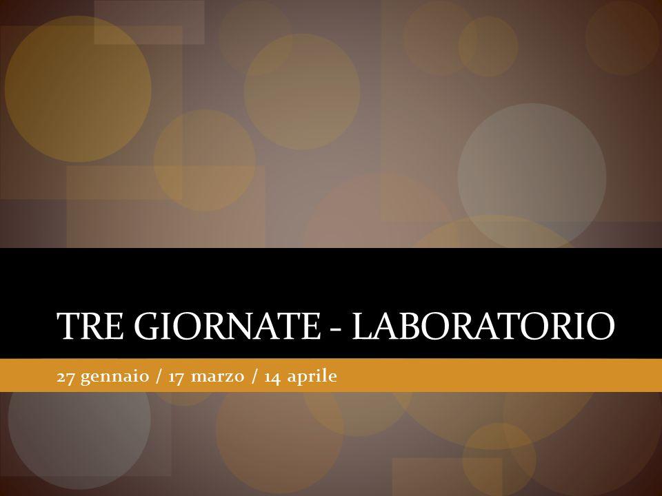 TRE GIORNATE - LABORATORIO