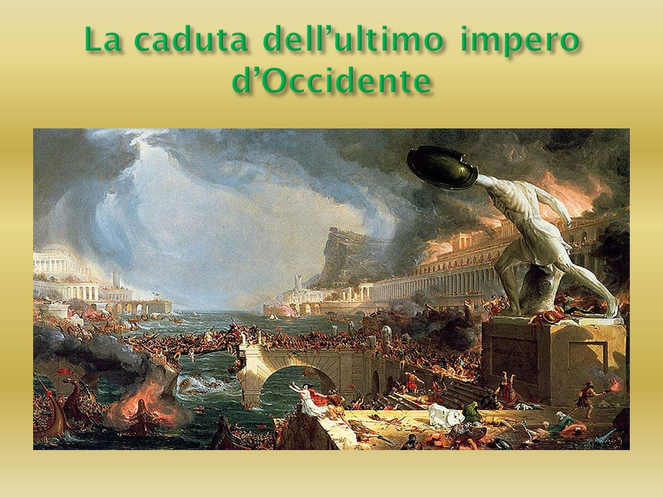 La caduta dell'ultimo impero d'Occidente