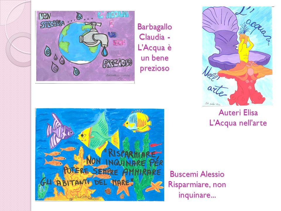 Barbagallo Claudia -L Acqua è un bene prezioso