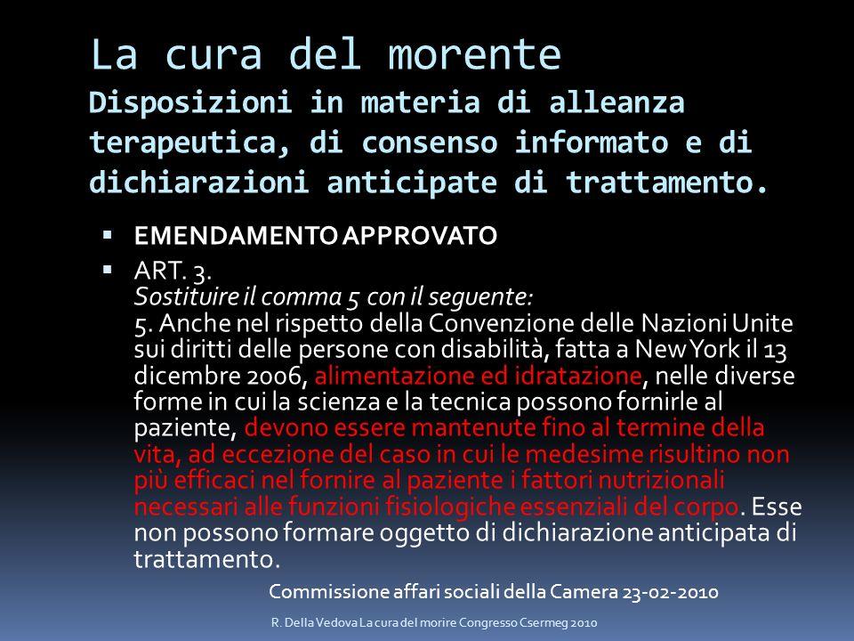 La cura del morente Disposizioni in materia di alleanza terapeutica, di consenso informato e di dichiarazioni anticipate di trattamento.