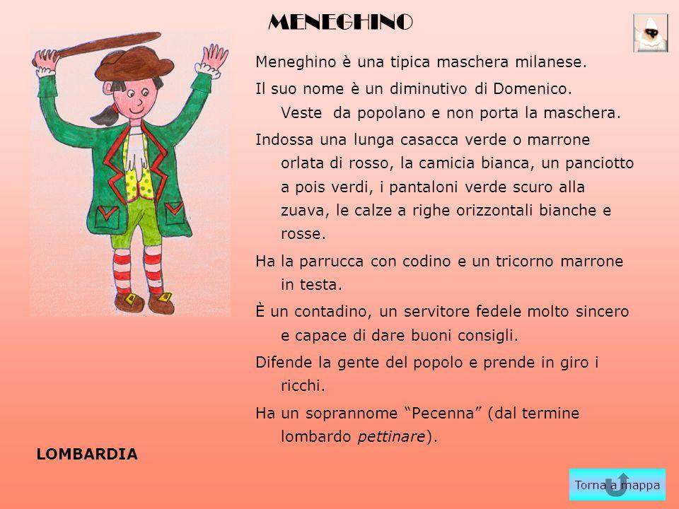 MENEGHINO Meneghino è una tipica maschera milanese.