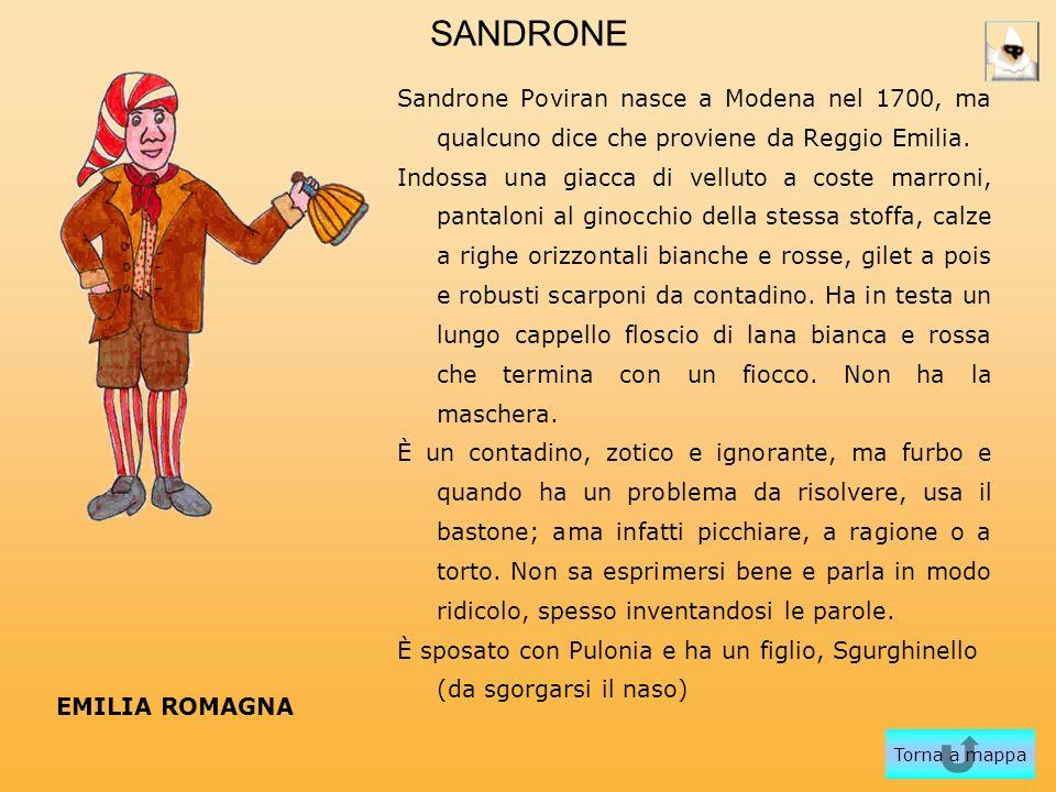 SANDRONE Sandrone Poviran nasce a Modena nel 1700, ma qualcuno dice che proviene da Reggio Emilia.