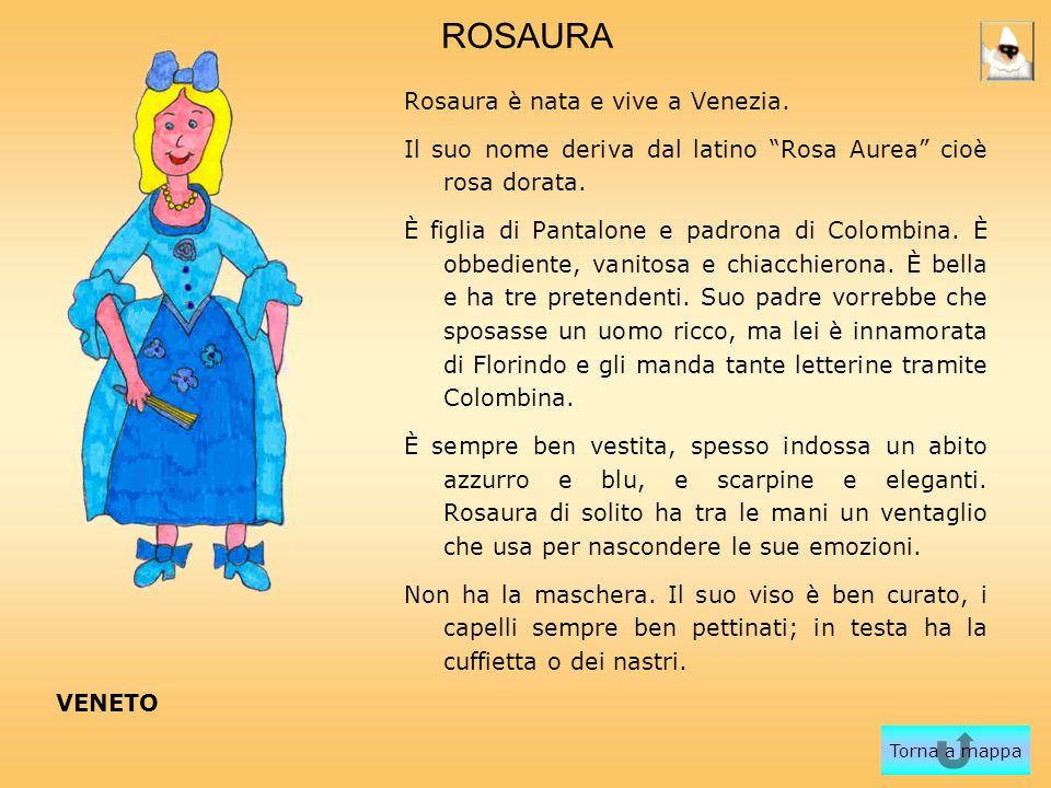 ROSAURA Rosaura è nata e vive a Venezia.